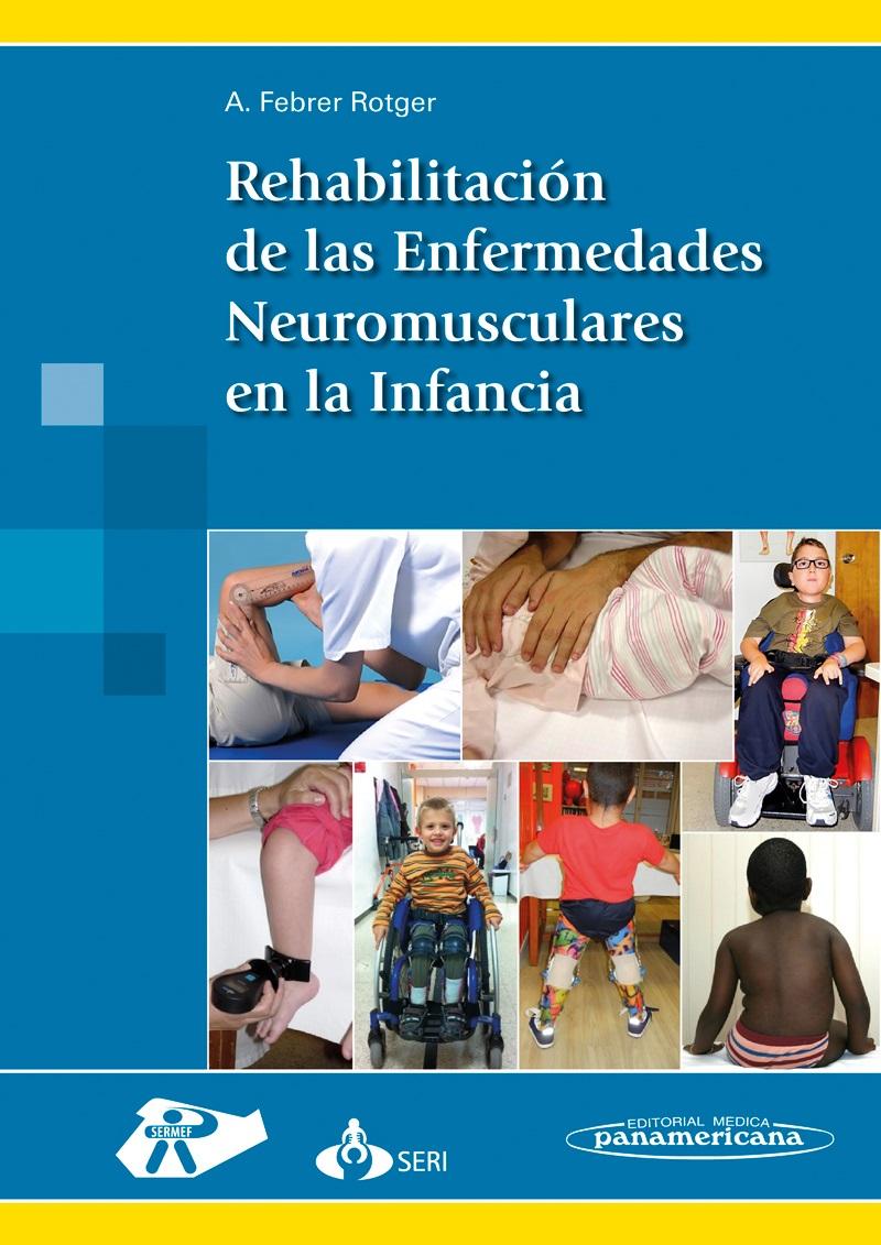 Rehabilitación de las Enfermedades Neuromusculares en la