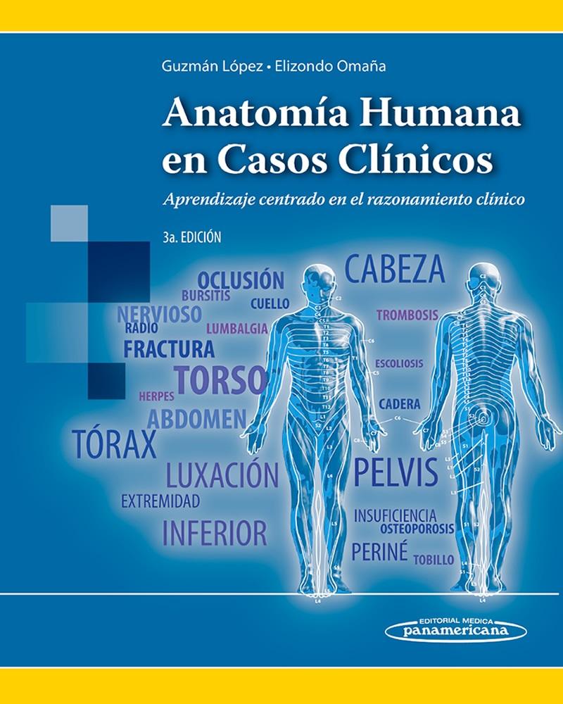 Anatomía Humana en Casos Clínicos: Aprendizaje centrado en el ra