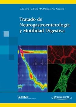 Tratado de Neurogastroenterología y Motilidad Digestiva