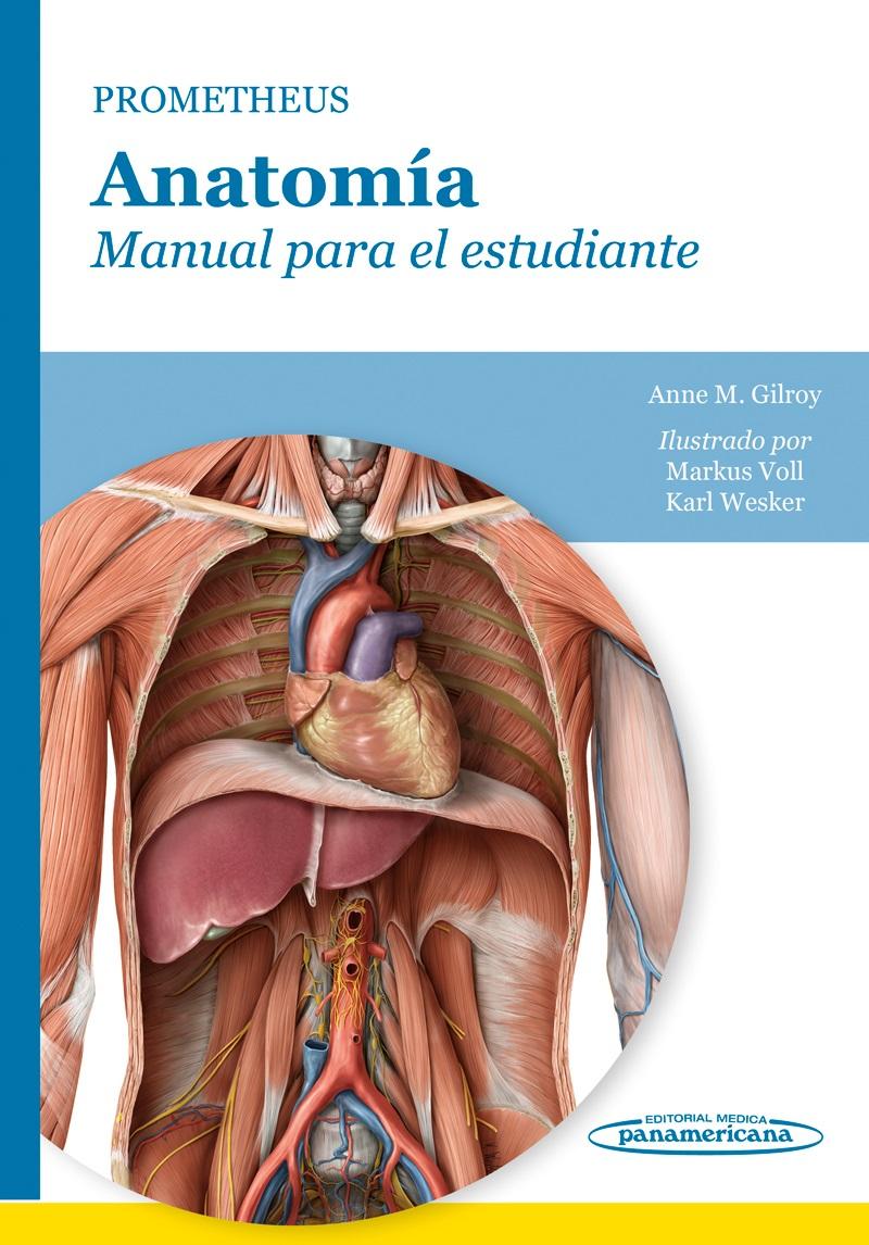 Prometheus. Anatomía: Manual para el estudiante