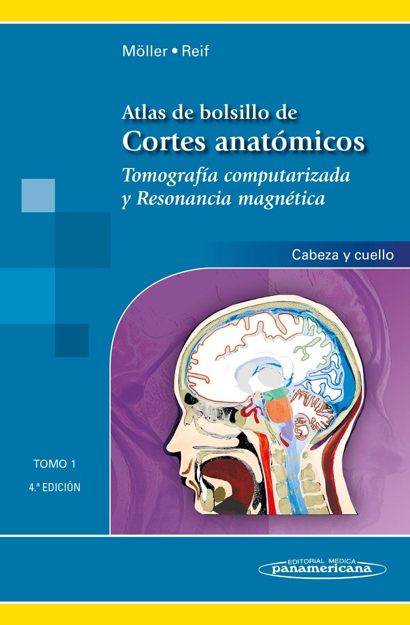 Atlas de Bolsillo de Cortes Anatómicos: Tomo 1. Tomografía compu