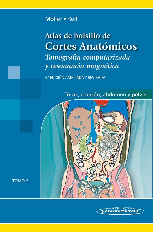 Atlas de Bolsillo de Cortes Anatómicos: Tomo 2. Tomografía compu