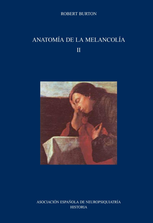 Perfecto Anatomía De La Melancolía Inspiración - Anatomía de Las ...