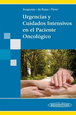 Urgencias y Cuidados Intensivos en el Paciente Oncológico