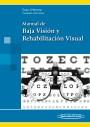 Manual de Baja Visión y Rehabilitación Visual