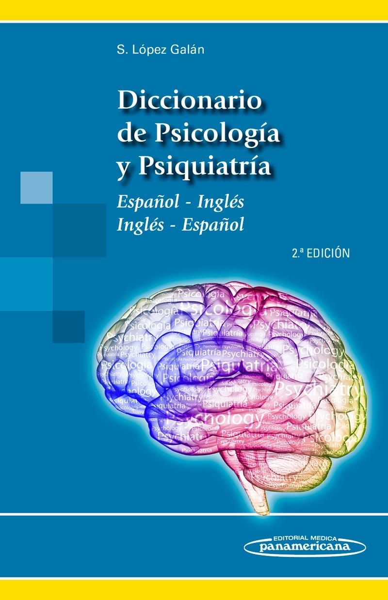 Diccionario de Psicología y Psiquiatría: Español-Inglés / Inglés