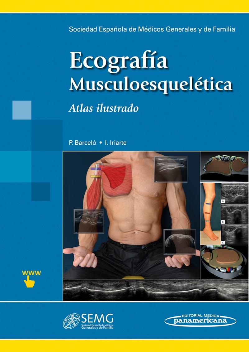 Ecografía Musculoesquelética: Atlas Ilustrado