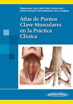 Atlas de Puntos Clave Musculares en la Práctica Clínica