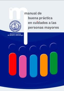 Manual de Buena Práctica en Cuidados a las Personas Mayores