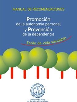 Promoción de la Autonomía Personal y Prevención de la Dependencia