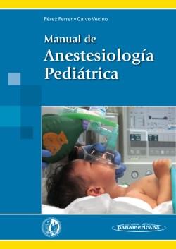 Manual de Anestesiología Pediátrica