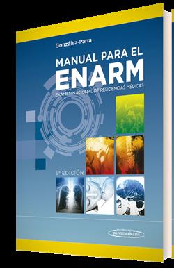 Manual para el Examen Nacional de Residencias Médicas ENARM