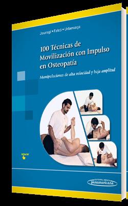 100 Técnicas de Movilización con Impulso en Osteopatía