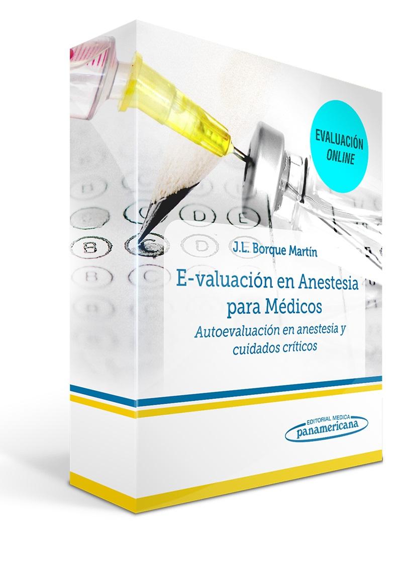 E-valuación en Anestesia para Médicos: Autoevaluación en Anestes