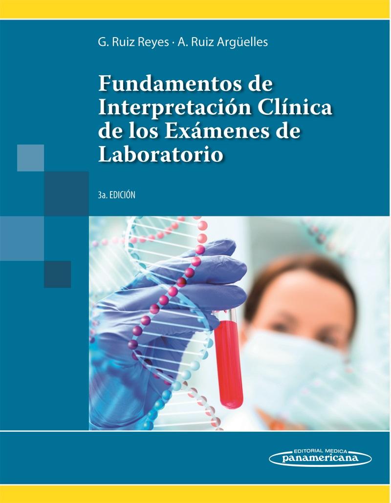 Fundamentos de Interpretación Clínica de los Exámenes de