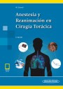 Anestesia y Reanimación en Cirugía Torácica (incluye versión digital)