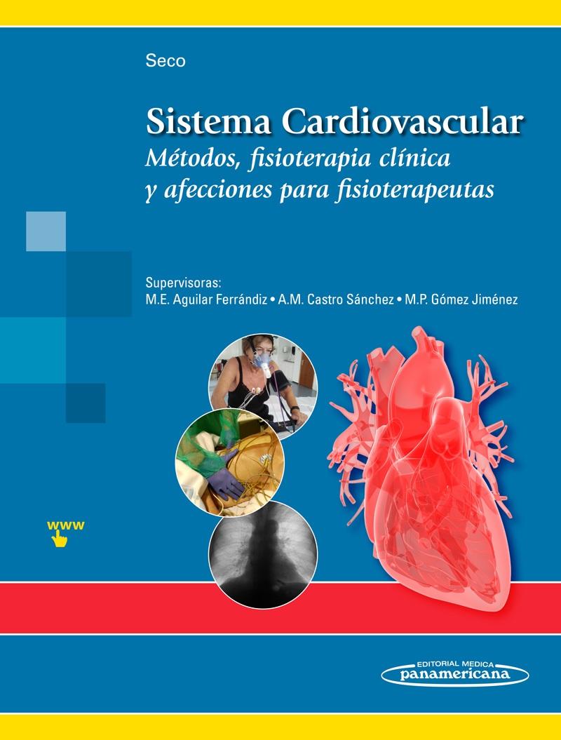 Sistema Cardiovascular: Métodos, fisioterapia clínica y afeccion