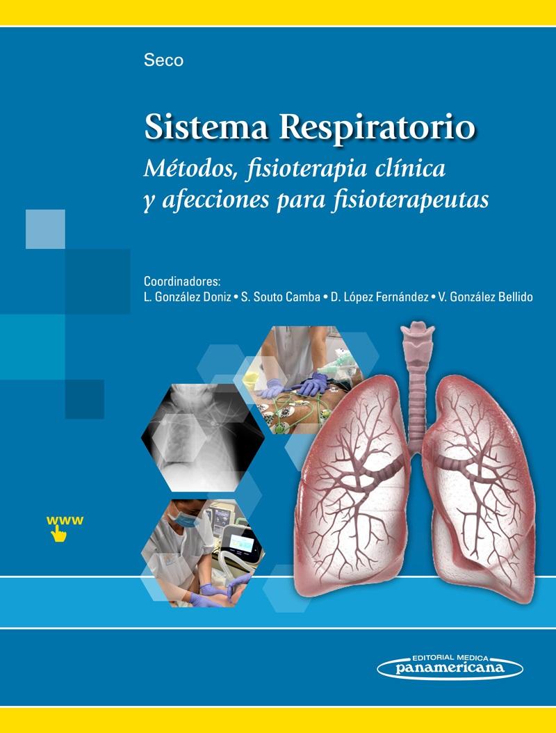 Sistema Respiratorio: Métodos, fisioterapia clínica y afecciones