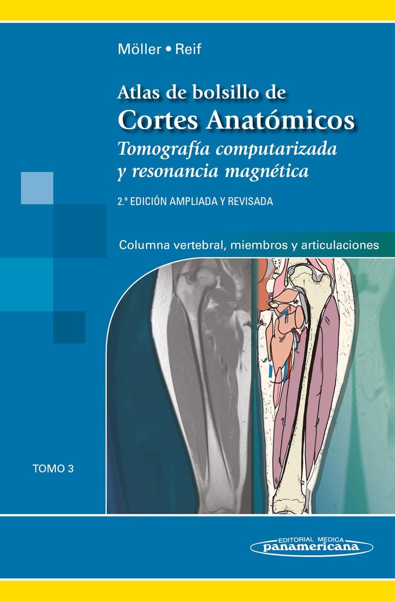 Atlas de Bolsillo de Cortes Anatómicos: Tomo 3. Tomografía compu
