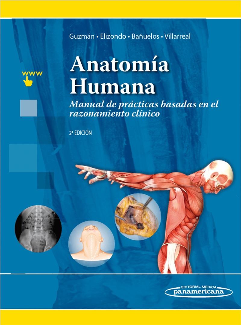 Anatomía Humana: Manual de prácticas basadas en el razonamiento