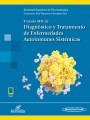 Tratado SER de Diagnóstico y Tratamiento de Enfermedades Autoinmunes Sistémicas (Incluye versión digital)