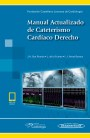 Manual actualizado de cateterismo cardíaco derecho (incluye eBook)