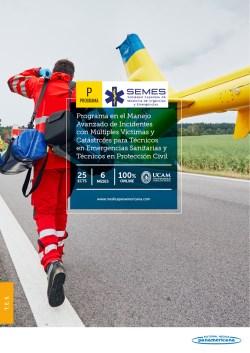 Experto en el Manejo Avanzado de Incidentes con múltiples víctimas y catástrofes para Técnicos en Emergencias Sanitarias y Técnicos en Protección Civil de la SEMES
