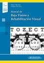Manual de Baja Visión y Rehabilitación Visual (incluye versión digital)