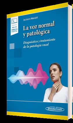 La voz normal y patológica (incluye versión digital)