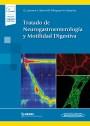 Tratado de Neurogastroenterología y Motilidad Digestiva (incluye versión digital)