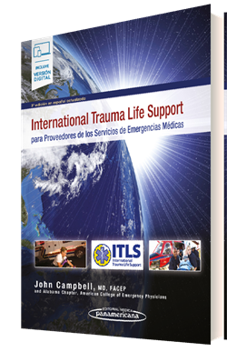 International Trauma Life Support para Proveedores de los Servicios de Emergencias Médicas (incluye versión digital)
