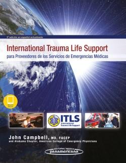 International Trauma Life Support para Proveedores de los Servicios de Emergencias Médicas
