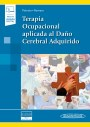 Terapia Ocupacional aplicada al Daño Cerebral Adquirido (Incluye eBook)