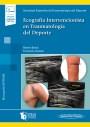 Ecografía Intervencionista en Traumatología del Deporte (incluye versión digital)