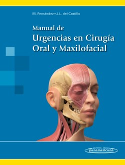 Manual de Urgencias en Cirugía Oral y Maxilofacial