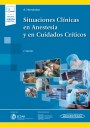 Situaciones Clínicas en Anestesia y en Cuidados Críticos (incluye versión digital)