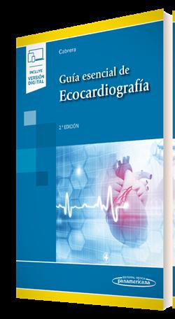 Guía Esencial de Ecocardiografía (incluye versión digital)