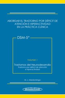 Abordar el Trastorno por Déficit de Atención e Hiperactividad en la Práctica Clínica