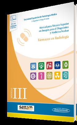 Módulo III. Fármacos en Radiología (incluye versión digital)