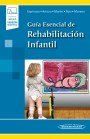 Guía Esencial de Rehabilitación Infantil (incluye versión digital)