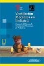 Ventilación Mecánica en Pediatría (incluye versión digital)