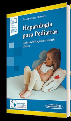 Hepatología para Pediatras (incluye versión digital)
