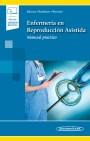 Enfermería en Reproducción Asistida (incluye versión digital)
