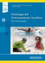 Fisiología del Entrenamiento Aeróbico (incluye versión digital)