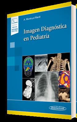 Imagen Diagnóstica en Pediatría (incluye versión digital)