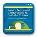 Libro de Soporte Nutricional y Metabolismo en Cuidados Críticos